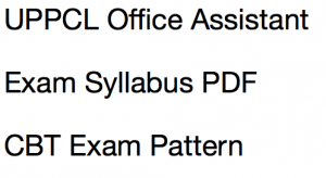UPPCL Office Assistant Steno Syllabus 2020 Exam Pattern Download