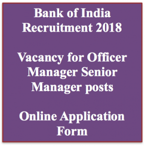 Bank of India Recruitment 2020 Officer Manager Application Form Vacancy