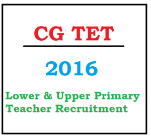 CG TET 2020 Notification Primary & Upper Teacher CGVYAPAM