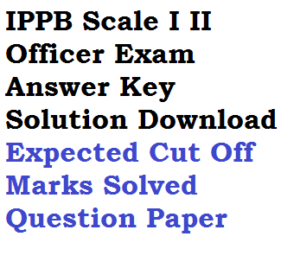 IPPB Scale I II Answer Key 2020 Solved Question Download