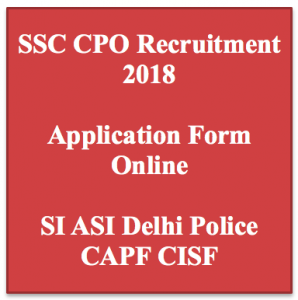 SSC CPO Recruitment 2020 Police SI Application Form Vacancy