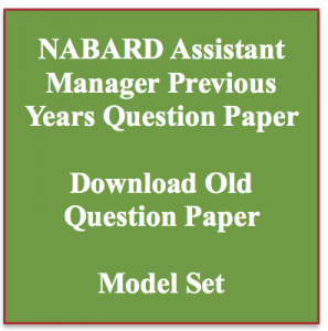 NABARD Assistant Manager Previous Question Paper Download Solved