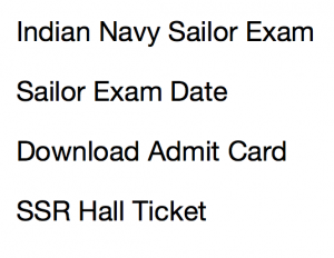 Indian Navy Sailor Admit Card 2020 Exam Date SSR Batch Download
