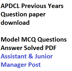 apdcl am jm previous years question paper solved fully pdf download aegcl apgcl assam assistant engineer manager junior old last 5 10 electrical civil mechanical electronics instrumentataion model mcq set