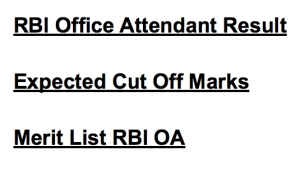 RBI Office Attendant Result 2020 Cut Off Marks Merit Result Date