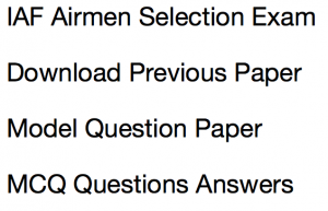 airmen selection previous years question paper download solved set model practice questions answers group x y old solved indian airforce iaf