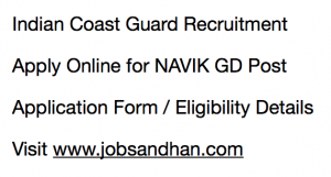Indian Coast Guard Recruitment 2020 Yantrik Navik GD Application Form Vacancy