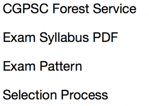 CGPSC Forest Service Syllabus 2020 Exam Pattern Download