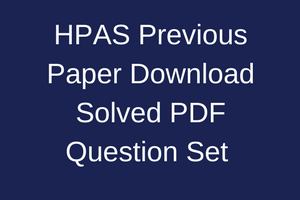hppsc hpas previous years question paper download pdf solved with answer key paper 1 paper 2 set model mcq mains exam