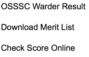 osssc warder result 2018 merit list expected cut off marks odisha orissa sub ordinate services selection commission cut off marks qualifying score written test