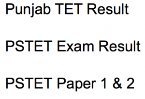 PSTET Result 2020 Cut Off Marks Punjab TET Paper 1 2 Merit List