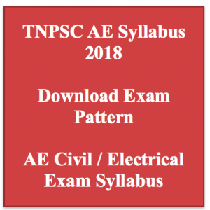 tnpsc ae syllabus 2018 exam pattern assistant engineer tamil nadu psc public service commission electrical civil engineering exam pattern selection process