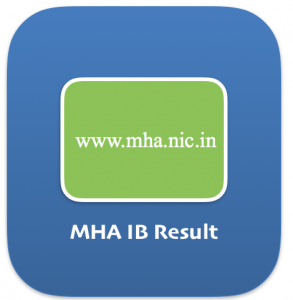IB ACIO Result 2021 (OUT) Publishing Date Expected Cut Off / Merit List