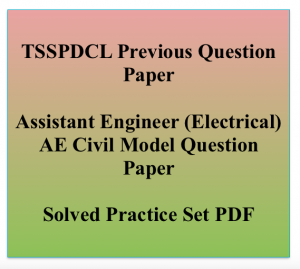 tsspdcl ae previous years question paper download assistant engineer ae previous years old question paper solved fully free pdf download electrical civil ae assistant engineer model practice set