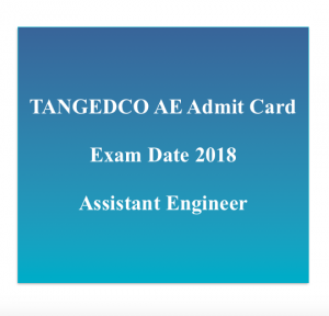 tangedco admit card 2020 assistant engineer ae electrical ae civil cse elctronics hall ticket exam date tneb