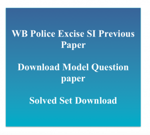 wb excise constable previous years question paper download pdf solved paper policewb.gov.in