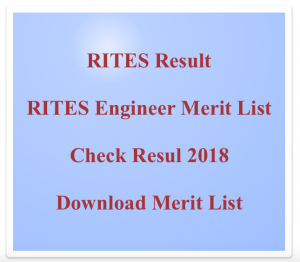 RITES Engineer Result 2020 Cut Off Marks Merit List Result Expected Date