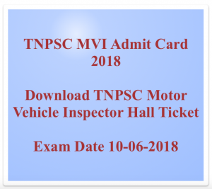 TNPSC MVI Admit Card 2020 Hall Ticket Motor Vehicle Inspector Download