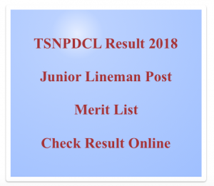 TSNPDCL Junior Lineman Result 2020 JLM Cut Off Marks Merit List