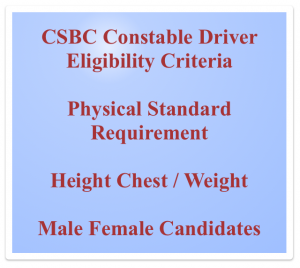 csbc constable driver eligibility criteria physical requirement standard efficiency test height chest weight csbc constable male female driver