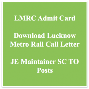 lmrc admit card 2021 download call letter hall ticket junior engineer je maintainer civil mechanical civil lucknow metro rail