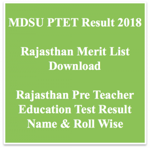 Rajasthan PTET Result 2021 Name Wise Merit List Result Date Raj
