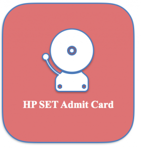 hp set admit card 2018-2019 download exam date himachal pradesh public service commission hppsc.hp.nic.in hpset hall ticket publishing date