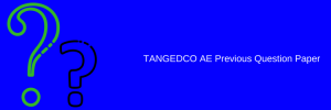 TANGEDCO AE Previous Year Question Paper Download PDF | Electrical Electronics Civil