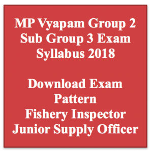 MP Vyapam Group 2 Syllabus 2020 Download Exam Pattern Syllabus PDF