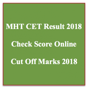 MHT CET Result 2021 - Check Online MH CET Cut Off Marks