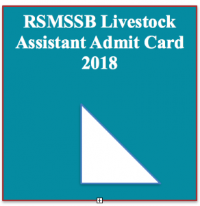 RSMSSB Livestock Assistant Admit Card 2020 | Download Exam Date