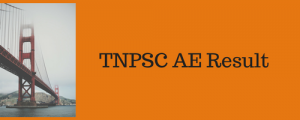 tnpsc ae result 2018 expected cut off marks check online result publishing date assistant engineer engineering services examination