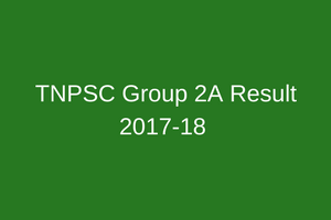 TNPSC Group 2A Result 2020 Cut Off Marks | Merit List Expected Date