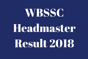 wbssc headmaster result 2017 2018 headmistress slst merit list expected cut off marks selection list waiting list hm west bengal staff selection commission westbengalssc.com verification intimation letter download