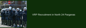 VRP Recruitment in North 24 Parganas - 550 Posts in West Bengal