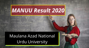 MANUU Result 2020 1st 2nd 3rd year BA BSc BCom