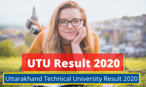 Uttarakhand Technical University Result 2021 UTU BTech MTech Marksheet