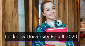 Lucknow University Result 2021 1st 2nd 3rd 4th 5th 6th Sem Results