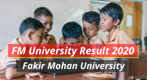 FM University Result 2021 Fakir Mohan University Semester Exam Result