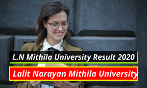 Mithila University Result 2021 (OUT) Part 1 2 3 BA BSc BCom | LNMU Result