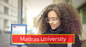 Madras University Results 2021 Semester 1st 2nd 3rd 4th 5th 6th