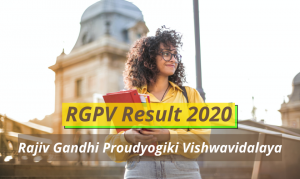 RGPV Result 2020 Semester 1st 2nd 3rd 4th 5th 6th Btech B Pharmacy