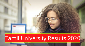 Tamil University Results 2021 1st 2nd 3rd 4th 5th 6th Semester Exams