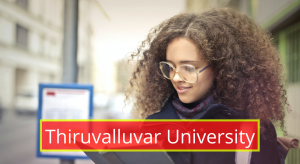 Thiruvalluvar University Results 2021 Semester 1st 2nd 3rd 4th 5th 6th tvu.edu.in
