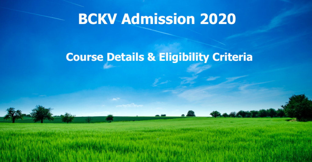 BCKV Admission 2020 application form fill up b.sc agriculture ug pg phd courses