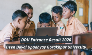 DDU Entrance Result 2021 DDU Gorakhpur UG PG Entrance Exam Merit List