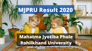 MJPRU Result 2020 Semester Odd Even Result 1st 2nd 3rd Year BA BSC BCOM