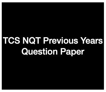 TCS NQT Previous Year Question Papers Download PDF | Ninja Old Paper
