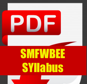smfwbee syllabus 2021 entrance exam full pattern details physica, chemistry, biology for paramedical admission