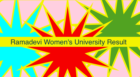 Ramadevi Women's University Result Download 1st 2nd 3rd 4th 5th 6th semester wise